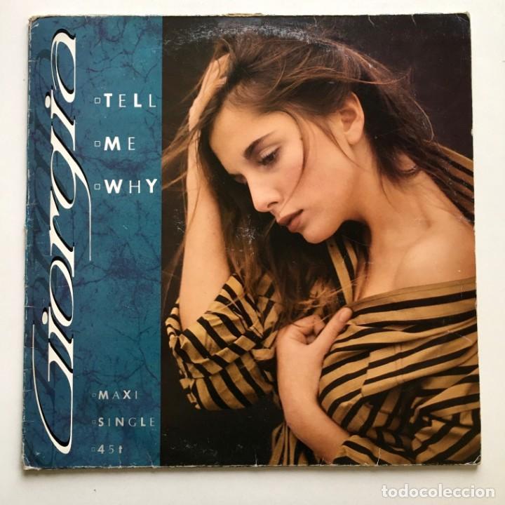 MAXISINGLE VINILO 45 RPM, GIORGIA, TELL ME WHY, ARIOLA 1986 (Música - Discos de Vinilo - Maxi Singles - Pop - Rock - New Wave Internacional de los 80)