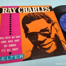 Discos de vinilo: RAY CHARLES - EP SPAIN PS - EX+ * ROLL WITH MY BABY. Lote 192114481