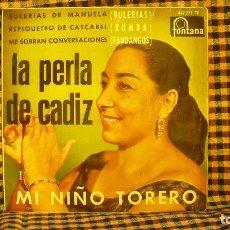 Discos de vinilo: LA PERLA DE CADIZ, MI NIÑO TORERO, BULERIAS DE MANUELA, REPIQUETEO DE CASCABEL, ME SOBRAN CONVERSACI. Lote 192117435