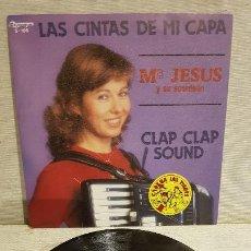 Discos de vinilo: Mª JESÚS Y SU ACORDEÓN / LAS CINTAS DE MI CAPA / SG - OLYMPO-1984 / MBC. ***/***. Lote 192118428