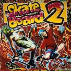 Discos de vinilo: SKATE BOARD 2, DOBLE LP DE MÚSICA DISCO & DANCE HITS. Lote 192118650