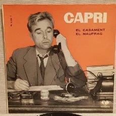 Discos de vinilo: JOAN CAPRI / EL CASAMENT-EL NAUFRAG / SG - VERGARA-1961 / CALIDAD LUJO.****/****. Lote 192121265