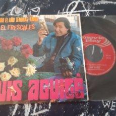 Discos de vinilo: LUIS AGUILE. TODO EL AÑO TENDRAS AMOR. EL FRESCALES. SN-20228.. Lote 192129943