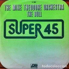 Discos de vinilo: THE MIKE THEODORE ORCHESTRA - THE BULL - MAXI-SINGLE HISPAVOX 1977. Lote 192130268