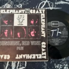 Discos de vinilo: ELEPHANT CRAZY. SUNSHINE, RED WINE. PAM.. Lote 192136770