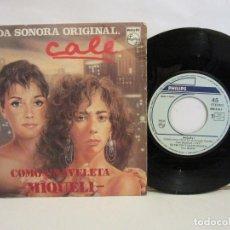 Discos de vinilo: MIQUELI - COMO UNA VELETA / NO TE VAYAS NUNCA - BSO CALÉ - SINGLE-1986 - VG/VG. Lote 192148470