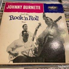 Discos de vinilo: JOHNNY BURNETTE AND THE ROCK AND ROLL TRIO LP CORAL RECORDS CRL 57080 MG5033. Lote 192161006