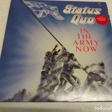 Discos de vinilo: STATUS QUO ‎– IN THE ARMY NOW--EDICION UK 1986. Lote 192166211
