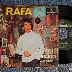 Discos de vinilo: RAFA - AMIGO / AMAME. EDITADO POR COLUMBIA. AÑO 1.967. Lote 192193147