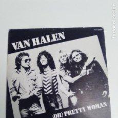 Discos de vinilo: VAN HALEN OH PRETTY WOMAN / HAPPY TRAILS ( 1982 WARNER BROS ESPAÑA ) DAVID LEE ROTH. Lote 192196020