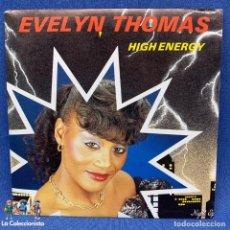 Discos de vinilo: SINGLE - EVELYN THOMAS - HIGH ENERGY - ESPAÑA -1984. Lote 192215782