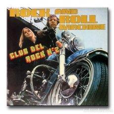 Discos de vinilo: ROCK AND ROLL MACHINE - CLUB DEL ROCK Nº 2. Lote 192217476