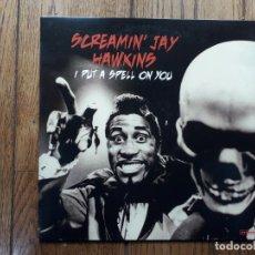 Discos de vinilo: SCREAMIN' JAY HAWKINS - I PUT A SPELL ON YOU. Lote 192218290