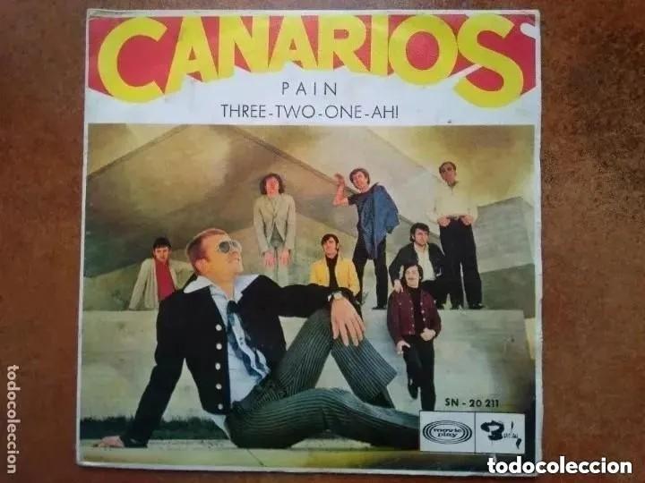 CANARIOS - PAIN (SG) 1969 (Música - Discos - Singles Vinilo - Grupos Españoles 50 y 60)