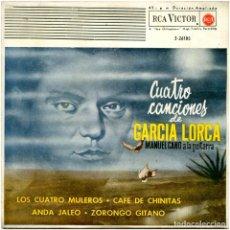 Discos de vinilo: MANUEL CANO - CUATRO CANCIONES DE GARCÍA LORCA - EP SPAIN 1962 - RCA VICTOR 3-26185. Lote 192249433
