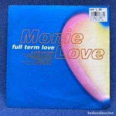 Discos de vinilo: SINGLE - MONIE LOVE - FULL TERM LOVE - UK - 1992. Lote 192257460