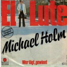 Discos de vinilo: MICHAEL HOLM - EL LUTE + 1 - SG GERMANY. Lote 192270105