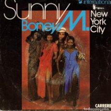 Discos de vinilo: BONEY M - SUNNY - NEW YORK CITY - SG FRANCE. Lote 192270397