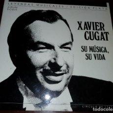 Discos de vinilo: XAVIER CUGAT - SU MUSICA SU VIDA - DOBLE.2.LP - CIRCULO LECTORES - 1988. Lote 192278282