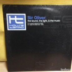 Discos de vinilo: SIR OLIVER - THE SOUND ,THE LIGHT ,& THE MUSIC. Lote 192278545