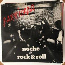 Discos de vinilo: BARRICADA - NOCHE DE ROCK & ROLL (1983) - LP OIHUKA 1994. Lote 192311462