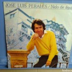 Discos de vinilo: LP JOSE LUIS PERALES/NIDO DE ÁGUILAS. Lote 192339585