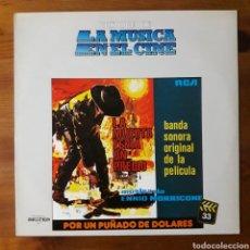 Discos de vinilo: LA MUERTE TENÍA UN PRECIO / POR UN PUÑADO DE DÓLARES, ENNIO MORRICONE. HISTORIA MÚSICA CINE, 33. Lote 192341468
