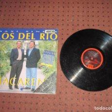Discos de vinilo: LOS DEL RIO - MACARENA - MAXI - SPAIN - CFE DISCOS - IBL - . Lote 192367336