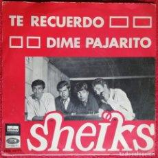 Discos de vinilo: SHEIKS - TE RECUERDO / DIME PAJARITO - SINGLE 1967 GARAGE BEAT PORTUGUES RARO CANTADO EN ESPAÑOL. Lote 192384826