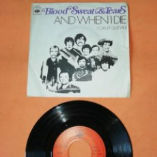 Discos de vinilo: BLOOD,SWEAT & TEARS. AND WHEN I DIE. CBS 1970. Lote 192418117
