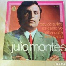 Discos de vinilo: JULIO MONTES, EP, SOY DE AVILÉS + 3, AÑO 1970. Lote 192461691