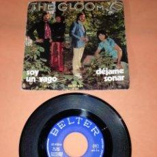 Discos de vinilo: THE GLOOMYS. SOY UN VAGO. DEJAME SOÑAR. BELTER 1971. Lote 192471240
