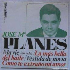Discos de vinilo: JOSE MARIA PLANES. 1965. DISCOPHON 27.397. MI VIDA, COMO TE EXTRAÑO MI AMOR, +2. Lote 192472596