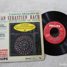 Discos de vinilo: JEAN SEBASTIEN BACH EP TOCCATA ET FUGUE EN RE MINEUR JESUS QUE MA JOIE DEMEURE . Lote 192494120