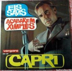 Discos de vinilo: JOAN CAPRI - ELS SAVIS - ACABAREM XIMPLES - VINILO 45 RPM. Lote 192496121