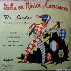 Discos de vinilo: FLO SANDON - ITALIA EN MUSICA Y CANCIONES - VINILO 45 RPM. Lote 192496601