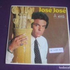 Disques de vinyle: JOSÉ JOSÉ SG ARIOLA PROMO 1984 - A ESA +1 MEXICO BALADA BOLERO 80'S - SIN USO. Lote 192503880