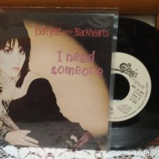 Discos de vinilo: JOAN JETT AND THE BLACKHEARTS I NEED SOMEONE SINGLE SPAIN 1984 PDELUXE. Lote 192507726