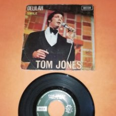 Discos de vinilo: TOM JONES. DELILAH. SMILE. DECCA RECORDS 1967. Lote 192525836