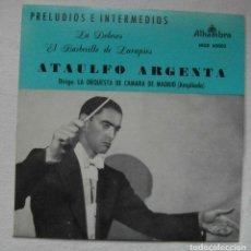 Disques de vinyle: ATAULFO ARGENTA. PRELUDIOS E INTERMEDIOS. LA DOLORES, EL BARBERILLO DE LAVAPIES. ALHAMBRA MGE 60002. Lote 192527032