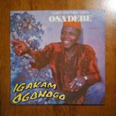 Discos de vinilo: CHIEF STEPHEN OSITA OSADEBE & HIS NIGERIA... - IGAKAM OGONOGO, POLYDOR ?– POLP 089, 1982. NIGERIA.. Lote 192566347