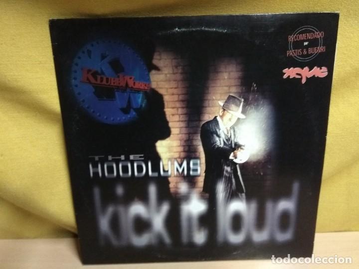 THE HOODLUMS - KICK IT LOUD (Música - Discos de Vinilo - Maxi Singles - Techno, Trance y House)