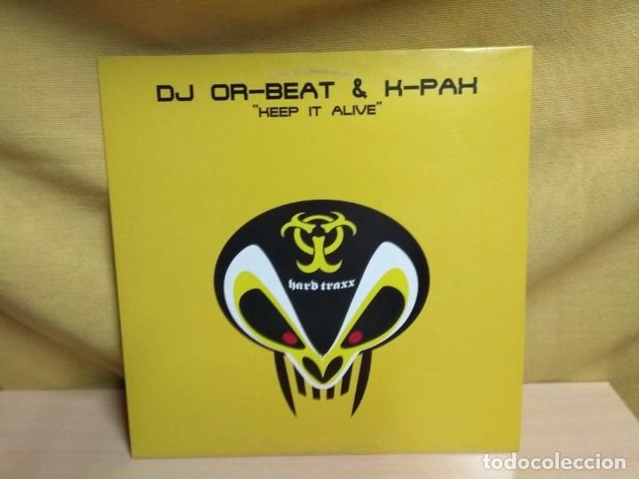 DJ OR-BEAT & K-PAX - KEEP IT ALIVE (Música - Discos de Vinilo - Maxi Singles - Techno, Trance y House)