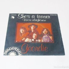 Discos de vinilo: GEORDIE --- SHE´S A TEASER / WE´RE ALRIGHT NOW --EDICION DISCOTECA --MUESTRA PROMOCION. Lote 192580310