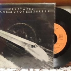 Discos de vinilo: KRAFTWERK TRANS EUROPE EXPRESS SINGLE SPAIN 1977 PDELUXE. Lote 192596682