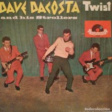Discos de vinilo: DAVE DACOSTA AND HIS STROLLERS - PONY TIME / HIT THE ROAD JACK / WHAT'D I SAY / JET BLACK SPAIN 1962. Lote 192603825