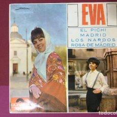 Discos de vinilo: SINGLE, EVA, EL PICHI, MADRID, LOS NARDOS, ROSA DE MADRID, POLYDOR. Lote 192606545