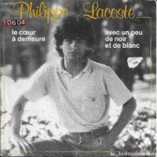 Discos de vinilo: PHILIPPE LACOSTE LE COEUR A DEMEURE PATHÉ 1980. Lote 192616552