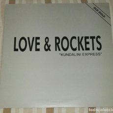 Discos de vinilo: MAXI LOVE & ROCKETS KUNDALINI EXPRESS. Lote 192627723