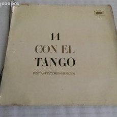 Discos de vinilo: 14 CON EL TANGO POETAS - PINTORES - MÚSICOS. ARGENTINA : FERMATA, 197? LP + 14 LÁMINAS. Lote 192634510